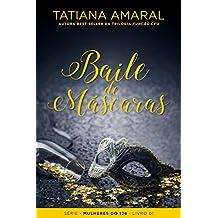 Baile de Máscaras (Mulheres do 128 Livro 1) (Portuguese Edition)
