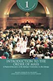 Introduction to the Order of Mass, Bishops' Committee on the Liturgy Staff, 0814629199