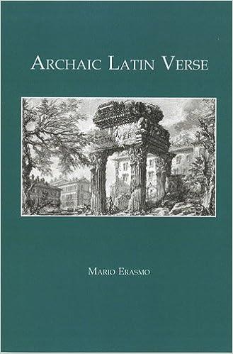 Archaic Latin Verse (Classical Texts), Erasmo, Mario