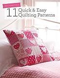 quilting essentials - Quilt Essentials - 11 Quick & Easy Quilting Patterns