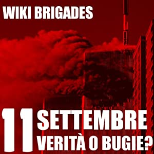 11 Settembre: verità o bugie? [11 September: Truth or Lies?] Audiobook