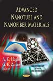 Advanced Nanotube and Nanofiber Materials, A. K. Haghi and G. E. Zaikov, 1620811707