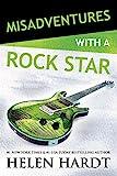 Misadventures with a Rock Star (Misadventures Book 12)