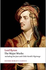 Lord Byron: The Major Works (Oxford World's Classics) Paperback