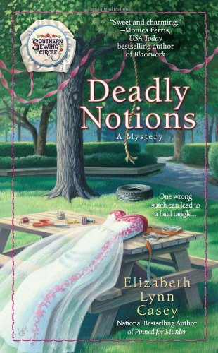 Deadly Notions (A Southern Sewing Circle Mystery)
