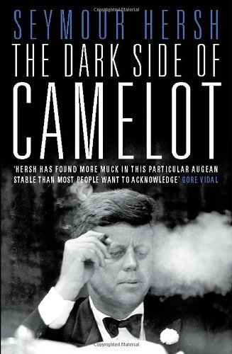 The Dark Side of Camelot by Seymour Hersh (2-Feb-1998) Paperback