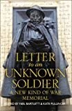 img - for Letter to an Unknown Soldier: A New Kind of War Memorial book / textbook / text book