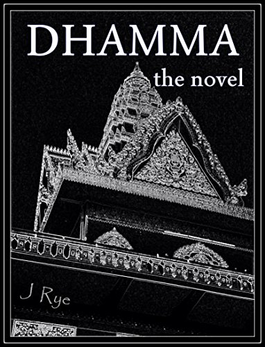 Dhamma, the novel: a triptych