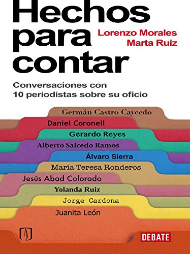 Amazon.com: Hechos para contar (Spanish Edition) eBook: Marta Ruiz, Lorenzo Morales: Kindle Store
