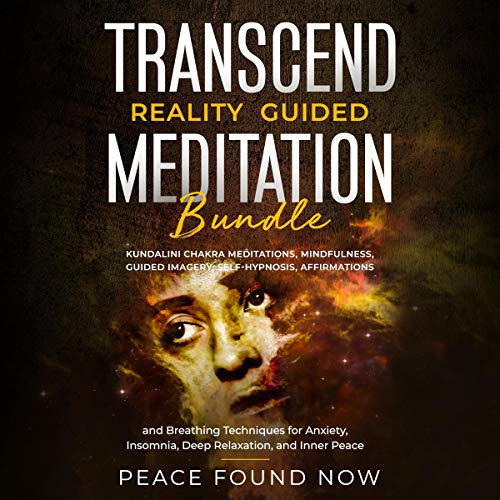 Pdf Fitness Transcend Reality Guided Meditation Bundle: Kundalini Chakra Meditations, Mindfulness, Guided Imagery, Self-Hypnosis, Affirmations