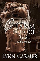 Charm School Quickie: Lesson 1.5