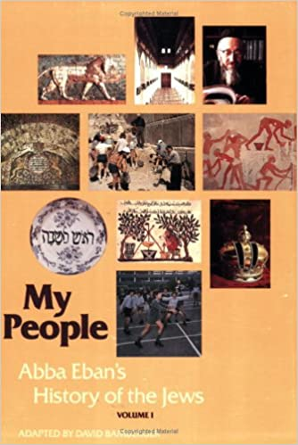 My People: Abba Eban's History of the Jews, Vol. 1