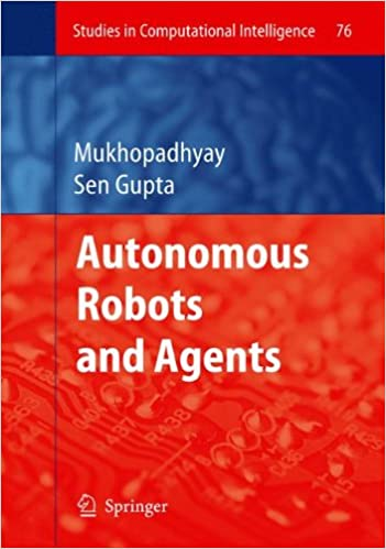 Autonomous Robots and Agents (Studies in Computational Intelligence)