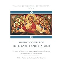 Sunday Gospels of Tute, Babeh, and Hatour