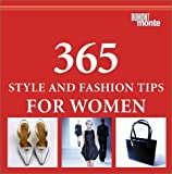 img - for 365 Style and Fashion Tips for Women by Claudia Piras (2002-08-10) book / textbook / text book