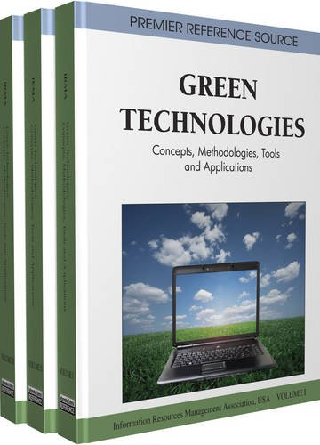 Green Technologies: Concepts, Methodologies, Tools and Applications