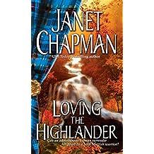 Loving the Highlander (Pine Creek Highlanders Series)