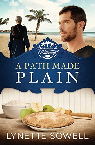A Path Made Plain (Seasons in Pinecraft Book 2)