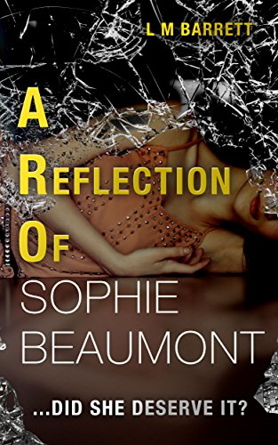 A Reflection of Sophie Beaumont: A Gripping Drama with a Twist Ending