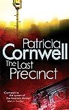 The Last Precinct (Scarpetta Novels) by Patricia' 'Cornwell (2010-12-23)