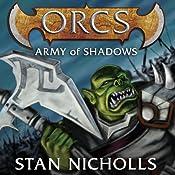 Orcs: Army of Shadows | Stan Nicholls