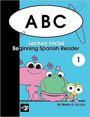 PDF Gratis Abc Beginning Spanish Reader 1: Lectura Inicial: Volume 1