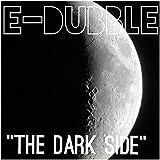 The Dark Side [Explicit]
