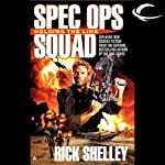 Holding the Line: Special Ops Squad, Book 1 | Rick Shelley