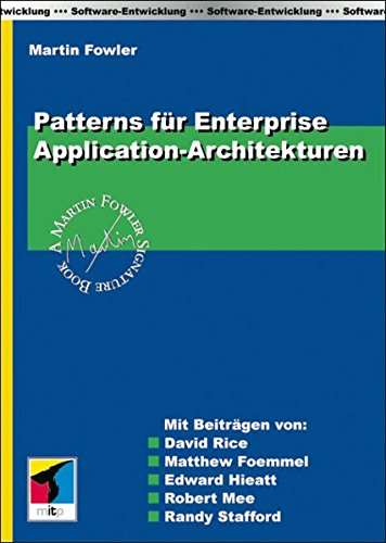 Patterns für Enterprise Application-Architekturen (mitp Professional)