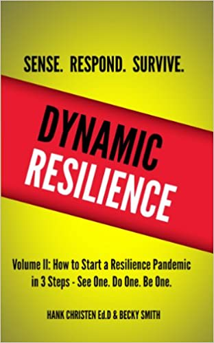 Read Dynamic Resilience Vol. II:  Sense. Respond. Survive.: How to Start a Resilience Pandemic in 3 Steps - See One. Do One. Be One. PDF