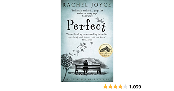 Perfect: From the bestselling author of The Unlikely Pilgrimage of Harold Fry (English Edition)