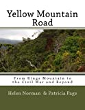 img - for Yellow Mountain Road: From Kings Mountain to the Civil War and Beyond book / textbook / text book