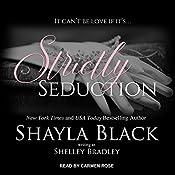 Strictly Seduction: Strictly Series, Book 1 | Sharyla Black, Shelley Bradley
