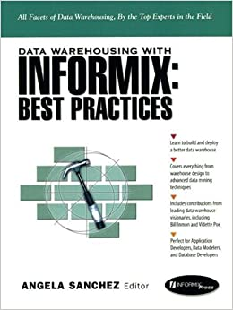 Book Data Warehousing with Informix: Best Practices (Prentice Hall PTR Informix Series)