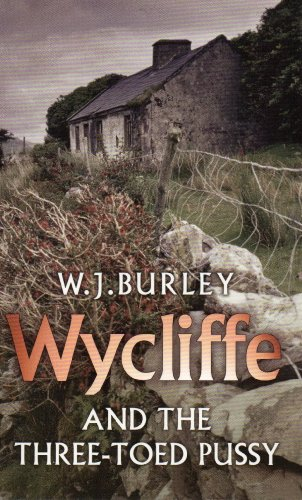 Wycliffe and the Three-Toed Pussy (1968) (Book) written by W. J. Burley