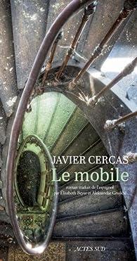 Le mobile par Javier Cercas