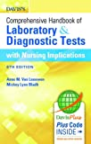 img - for Davis's Comprehensive Handbook of Laboratory and Diagnostic Tests With Nursing Implications (Davis's Comprehensive Handbook of Laboratory & Diagnostic Tests With Nursing Implications) book / textbook / text book