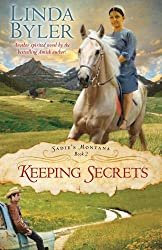 Keeping Secrets: Another Spirited Novel By The Bestselling Amish Author! (Sadie's Montana)
