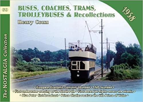 Buses, Coaches, Coaches, Trams, Trolleybuses and Recollections 1958