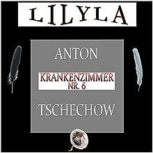 Krankenzimmer Nr. 6 Hörbuch von Anton Tschechow Gesprochen von: Friedrich Frieden
