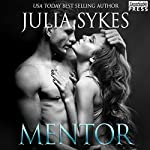 Mentor: Impossible, Book 5 | Julia Sykes
