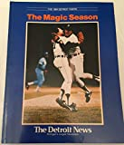 img - for Magic Season: The 1984 Detroit Tigers book / textbook / text book
