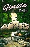 Florida Gothic: (in lingua italiana) (Italian Edition)