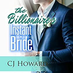 The Billionaire's Instant Bride