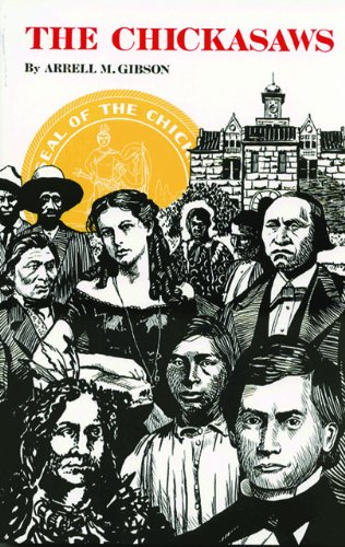 The Chickasaws (The Civilization of the American Indian - Pm Nm
