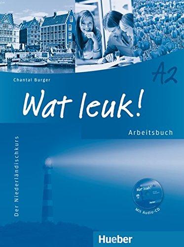 Wat leuk! A2: Der Niederländischkurs / Arbeitsbuch mit Audio-CD