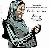 Bubu Jaan's Soup