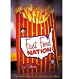 Fast Food Nation, Eric Schlosser, 0618130977