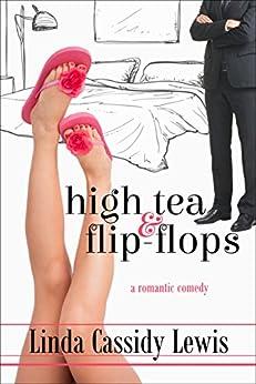 High Tea & Flip-Flops by [Lewis, Linda Cassidy]