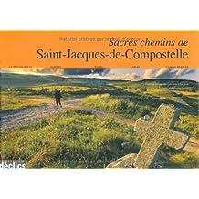 SACRÉS CHEMINS DE SAINT-JACQUES DE COMPOSTELLE N.E.